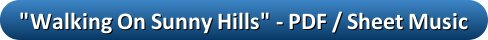 button_walking-on-sunny-hills-pdf-sheet-music